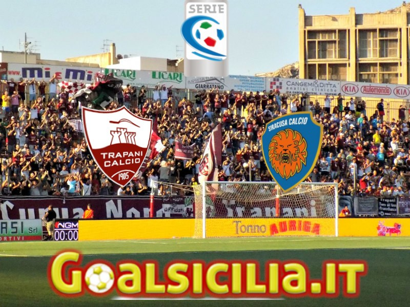 TRAPANI-SIRACUSA 2-1: gli highlights (VIDEO)
